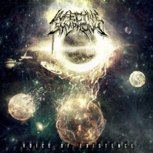 Infective Symphony — Voice Of Existence (2018)