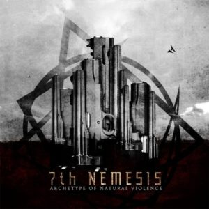7th Nemesis — Archetype Of Natural Violence (2008)