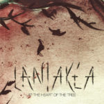 Laniakea — At The Heart Of The Tree (2015)