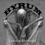 Byrum — Leaving This World (2018)