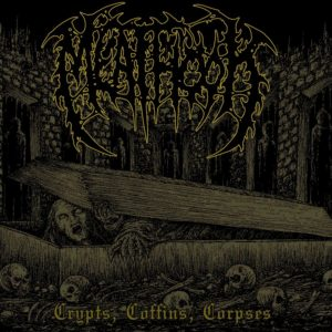 Meathook — Crypts, Coffins, Corpses (2019)