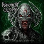 Malevolent Creation — The 13th Beast (2019)