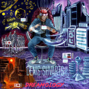 Denis Shvarts — Dreamology (2019)