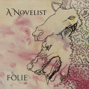A Novelist — Folie (2019)