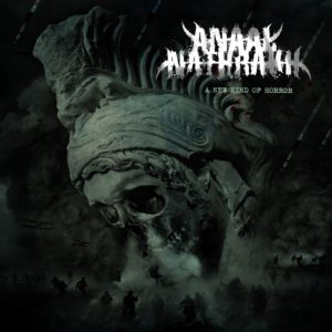Anaal Nathrakh — A New Kind Of Horror (2018)