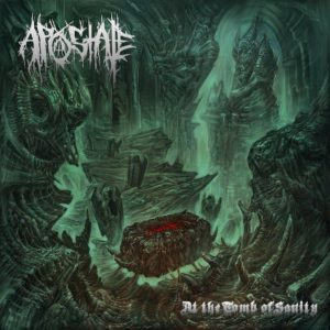 Apostate — At The Tomb Of Sanity (2019)