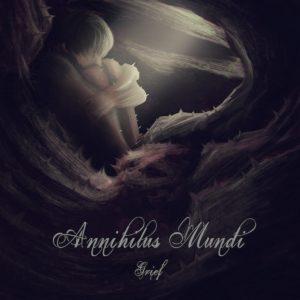 Annihilus Mundi — Grief (2019)