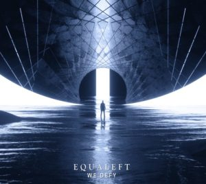 Equaleft — We Defy (2019)