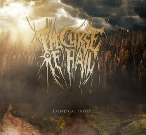 The Curse Of Hail — Identical Paths (2015)