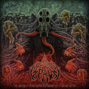 Accursed Spawn — The Virulent Host (2019)
