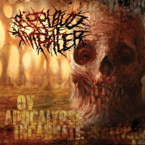 Applaud The Impaler — Ov Apocalypse Incarnate (2019)