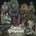 Critical Extravasation — Morbid Existence (2019)