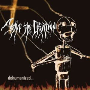 Above The Creation — Dehumanized (2019)