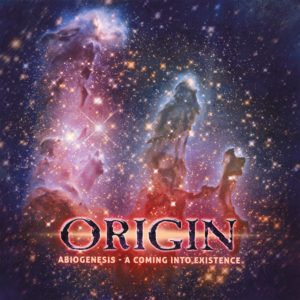 Origin — Abiogenesis - A Coming Into Existence (2019)