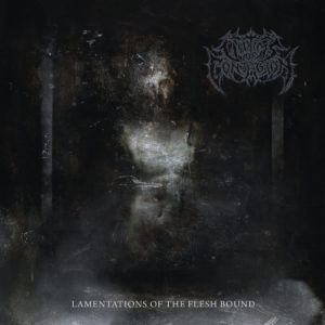 Victims Of Contagion — Lamentations Of The Flesh Bound (2019)