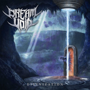 Dream Void — Divinization (2019)