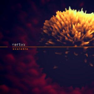 Vertex — Scalable (2019)