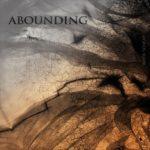 Abounding — When Sought (2019)