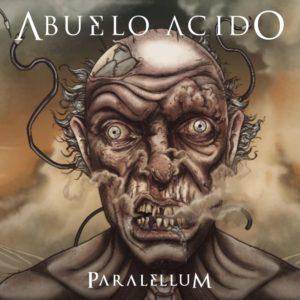 Abuelo Acido — Paralellum (2019)