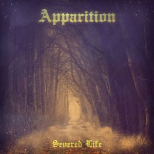 Apparition — Severed Life (2019)