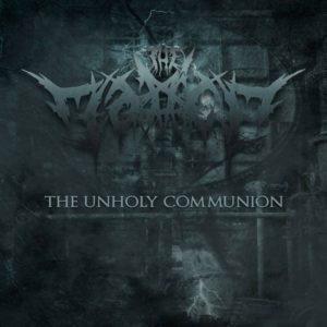 The Malice — The Unholy Communion (2019)