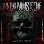 Man Must Die — Gagging Order (2019)