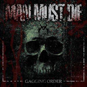 Man Must Die — Gagging Order (2019)