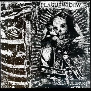 Plague Widow — Despair (2017)