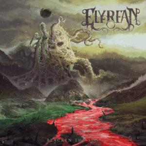 Elyrean — Blacken The Sun (2019)