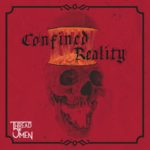 Thread Of Omen — Confined Reality (2019)