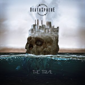 Deathsphere — The Trial (2019)