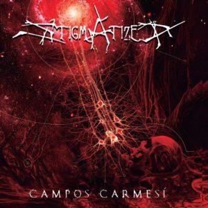 Stigmatized — Campos Carmesí (2019)