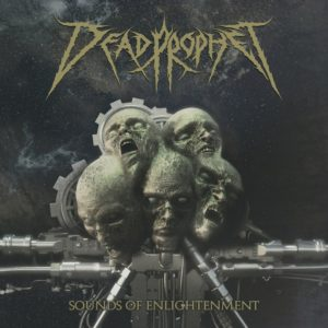 Dead Prophet — Sounds Of Enlightenment (2019)