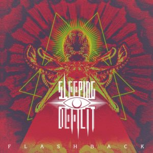 Sleeping Deficit — Flashback (2019)