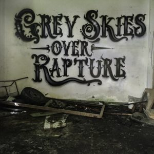 Grey Skies Over Rapture — Grey Skies Over Rapture (2019)