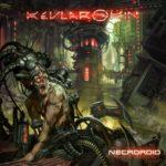 Kevlar Skin — Necroroid (2020)
