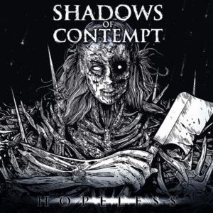 Shadows Of Contempt — Hopeless (2020)