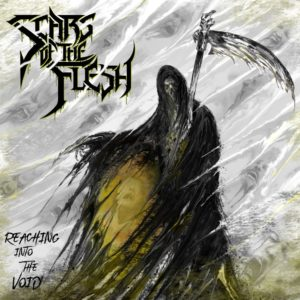 Scars Of The Flesh — Reaching Into The Void (2020)