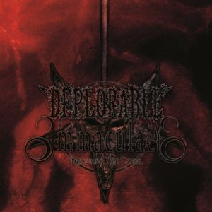 Deplorable Immaculacy — Becoming The Devil (2019)