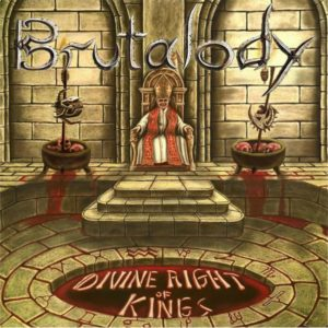 Brutalody — Divine Right Of Kings (2020)