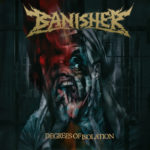 Banisher — Degrees Of Isolation (2020)