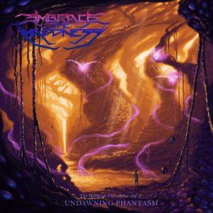 Embrace The Maddness — The Hellwish Chronicles chp2: Undawning Phantasm (2020)