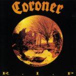 Coroner — R.I.P. (1987)