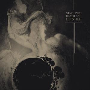Ulcerate — Stare Into Death And Be Still (2020)