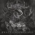 Unmerciful — Wrath Encompassed (2020)