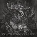 Unmerciful — Wrath Encompassed (2020)