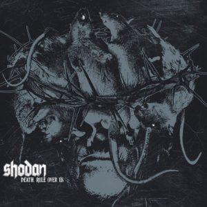 Shodan — Death, Rule Over Us (2020)