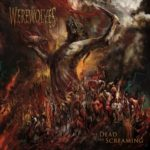 Werewolves — The Dead Are Screaming (2020)