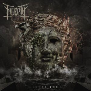 Indepth — Inheritor (2020)