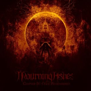 Mourning Ashes — Chapter Iv Once Remembered (2020)